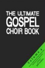 The Ultimate Gospel Choir Book 4
