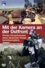 Mit der Kamera an der Ostfront. 3 DVDs