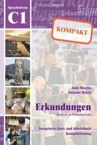 Erkundungen Deutsch als Fremdsprache KOMPAKT C1