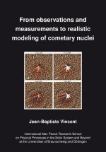 From observations and measurements to realistic modelling of cometary nuclei