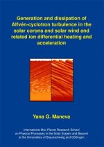 Generation and dissipation of Alfvén-cyclotron turbulence in the solar corona and solar wind and related ion differential heating and acceleration