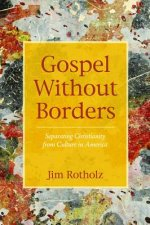 Gospel Without Borders