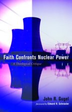 Faith Confronts Nuclear Power