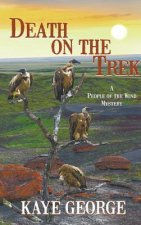 Death on the Trek (a People of the Wind Mystery, #2)