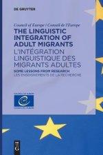 The Linguistic Integration of Adult Migrants / L'intégration linguistique des migrants adultes