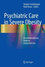 Psychiatric Care in Severe Obesity