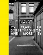 25 years of streetfashion and more by frontlineshop