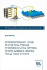 Characterization and Design of Small Array Antennas for Direction-Of-Arrival Estimation for Ultra-Wideband Industrial FMCW Radar Systems