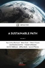 A Sustainable Path. Vol.1
