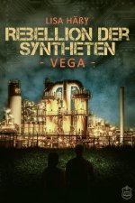 Rebellion der Syntheten - VEGA