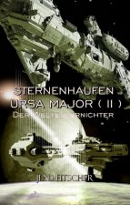 Sternenhaufen Ursa Major ( II )