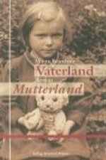 Vaterland Mutterland