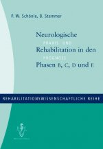 Neurologische Rehabilitation in den Phasen B, C, D und E