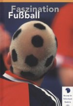 Faszination Fussball