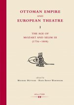 Ottoman Empire and European Theatre Vol. I