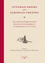 Ottoman Empire and European Theatre Vol. II