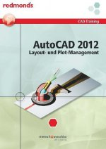 Autocad 2012 Layout- und Plotmanagement