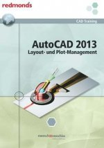 Autocad 2013 Layout- und Plotmanagement