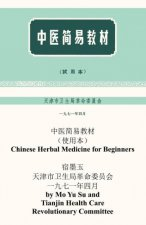 Chinese Herbal Medicine For Beginners