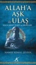Allaha Ask ile Ulas