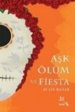 Ask Ölüm ve Fiesta