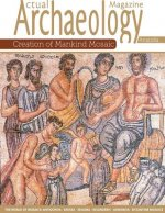 Actual Archaeology: Creation of Mankind Mosaic