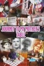 Journey To My Mothers Table