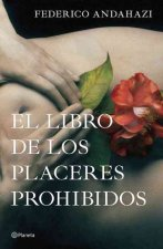 El Libro de los Placeres Prohibidos = The Book of Forbidden Pleasures