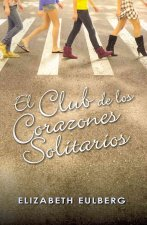 El Club de los Corazones Solitarios = The Lonely Hearts Club