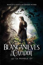 Blancanieves y el Cazador [With Poster] = Snow White and the Huntsman