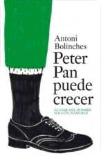 Peter Pan Puede Crecer = Peter Pan Can Grow