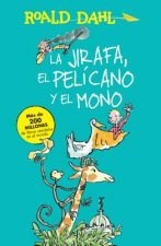 La Jirafa, El Pelicano y El Mono (the Giraffe, the Pelican and Me)