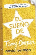 El Sueno de Tiny Cooper (Hold Me Closer: The Tiny Cooper Story)