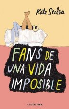 Fans de Una Vida Imposible (Fans of the Impossible Life)