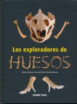Los Exploradores de Huesos = The Bones Explorers