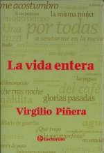 La Vida Entera (the Whole Life)
