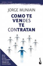 Como Te Vendes Te Contratan = As You Sell Yourself You Get Hired