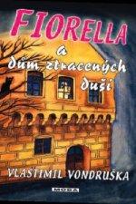 Fiorella a dům ztracených duší