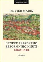 Geneze pražského reformního hnutí, 1360-1419