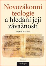 Novozákonní teologie a hledání její závažnosti
