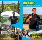 Na kole s Michalem Jančaříkem jižní Morava