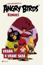 Angry Birds Vrana k vrane sadá