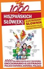 1000 hiszpanskich slow(ek) Ilustrowany slownik hiszpansko-polski polsko-hiszpanski
