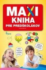 MAXI KNIHA Pre predškolákov