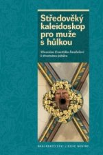 Středověký kaleidoskop pro muže s hůlkou