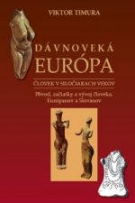 D�vnovek� Eur�pa �lovek v silo�iarach vekov