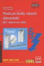 Příručka pro zkoušky vedoucích elektrotechniků (třetí – aktualizované vydání)