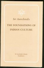 Foundations of Indian Culture Revised and Enlarged Edition
