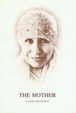 Mother: A Short Biography