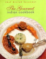 The Gourmet Indian Cookbook
